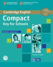 Compact Key for Schools. Workbook without Answers + Audio CD - фото обкладинки книги