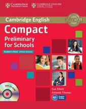 Compact Preliminary for Schools. Student's Book without Answers with CD-ROM - фото обкладинки книги