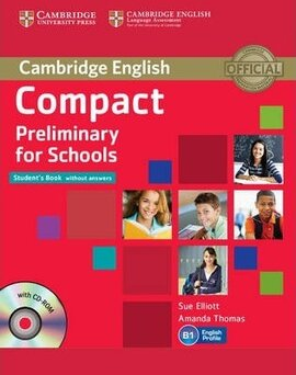 Compact Preliminary for Schools. Student's Book without Answers with CD-ROM - фото книги