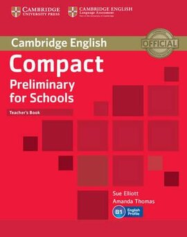 Compact Preliminary for Schools. Teacher's Book - фото книги