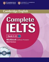 Complete IELTS Bands 5-6.5. Workbook without Answers + Audio CD - фото обкладинки книги