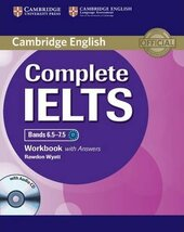 Complete IELTS Bands 6.5-7.5. Workbook + Answers + Audio CD - фото обкладинки книги
