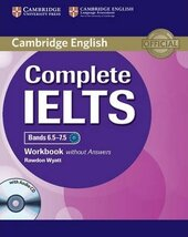 Complete IELTS Bands 6.5-7.5. Workbook without Answers + Audio CD - фото обкладинки книги