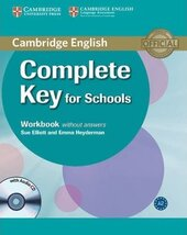 Complete Key for Schools. Workbook without answers with Audio CD - фото обкладинки книги