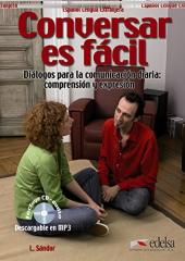 Conversar es Facil. Dialogos para la comunicacion diaria: comprension y expresion - фото обкладинки книги
