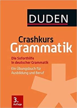 Crashkurs Grammatik: Ein bungsbuch fr Ausbildung und Beruf - фото книги