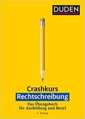 Crashkurs Rechtschreibung : Ein bungsbuch fr Ausbildung und Beruf - фото обкладинки книги