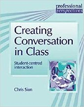 Creating Conversation in Class - Student - Centred Speaking - фото обкладинки книги