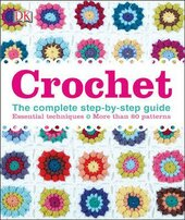 Crochet : The Complete Step-by-Step Guide - фото обкладинки книги