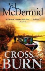 Cross and Burn : (Tony Hill and Carol Jordan, Book 8) - фото обкладинки книги