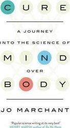 Cure: A Journey Into the Science of Mind over Body - фото обкладинки книги