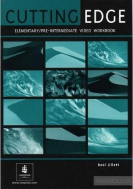 Посібник Cutting Edge Elementary/Pre-Intermediate Video Activity Book