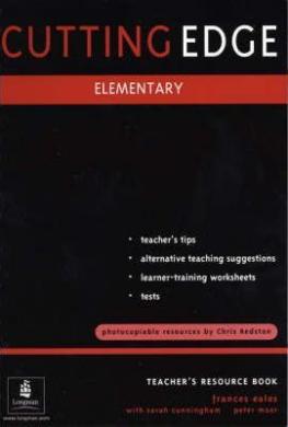 Книга для вчителя Cutting Edge Elementary Teacher's Book