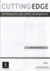Cutting Edge Intermediate/Upper Intermediate Tests - фото обкладинки книги