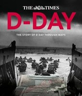 D-Day. The Story of D-Day Through Maps - фото обкладинки книги