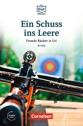 DaF-Krimis: A1/A2 Ein Schuss ins Leere mit MP3-Audios als Download - фото обкладинки книги