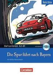 DaF-Krimis: A2/B1 Die Spur Fuhrt Nach Bayern mit Audio CD - фото обкладинки книги
