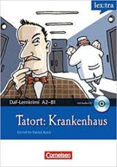 DaF-Krimis: A2/B1 Tatort: Krankenhaus mit Audio CD - фото обкладинки книги