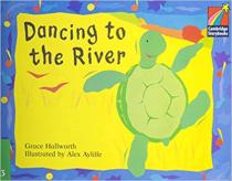 Книга Dancing to the River ELT Edition