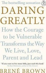 Daring Greatly : How the Courage to Be Vulnerable Transforms the Way We Live, Love, Parent, and Lead - фото обкладинки книги