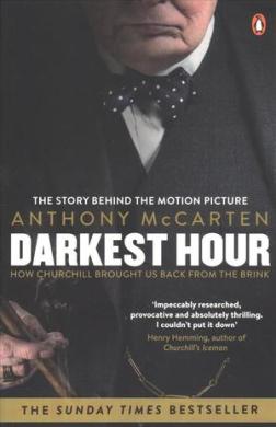 Darkest Hour : Official Tie-In for the Oscar-Winning Film Starring Gary Oldman - фото книги