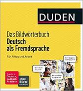 Das Bildwrterbuch Deutsch als Fremdsprache. Fr Alltag und Arbeit: 3500 Bilder und 6000 Wrter - фото обкладинки книги