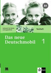 Підручник Das neue deutschmobil 1 Testheft