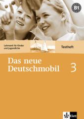 Das Neue Deutschmobil 3 Testheft - фото обкладинки книги
