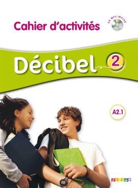Decibel 2 Niveau A2.1. Cahier d'exercices + Mp3 CD - фото книги