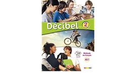 Decibel 2 Niveau A2.1. Livre de l'eleve (+CD mp3+ DVD) - фото книги