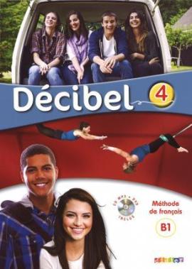 Decibel 4 Niveau B1.1. Livre de l'eleve (+CD mp3+ DVD) - фото книги