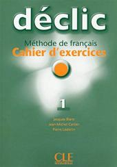 Declic 1. Cahier d'exercices + CD audio - фото обкладинки книги