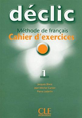 Declic 1. Cahier d'exercices + CD audio - фото книги