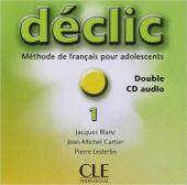 Declic 1. CD audio pour la classe - фото обкладинки книги