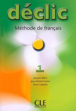 Declic 1. Livre de L'eleve - фото книги