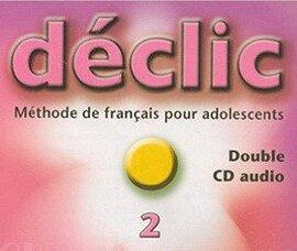 Declic 2. CD audio - фото книги