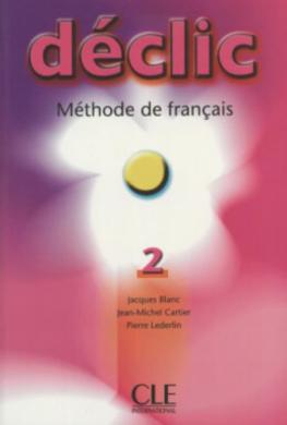 Declic 2. Livre de L'eleve - фото книги