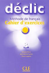 Declic 3. Cahier d'exercices + CD audio - фото обкладинки книги