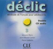 Declic 3. CD audio pour la classe (набір із 2 аудіодисків) - фото обкладинки книги