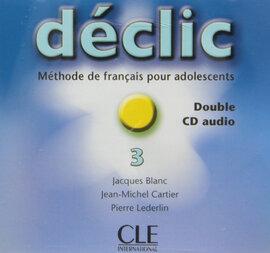 Declic 3. CD audio pour la classe (набір із 2 аудіодисків) - фото книги