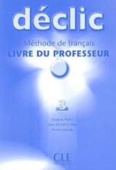 Declic 3. Guide pedagogique (Livre Du Professeur) - фото обкладинки книги