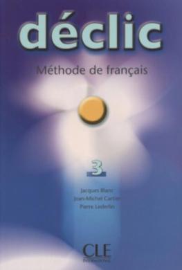 Declic 3. Livre de L'eleve - фото книги