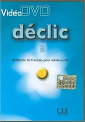 Declic 3. Video DVD - фото обкладинки книги