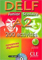 DELF junior et scolaire : DELF junior et scolaire A2 - 200 activites - Livre - фото обкладинки книги