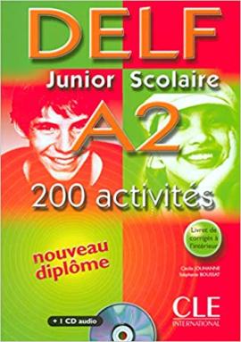 DELF junior et scolaire : DELF junior et scolaire A2 - 200 activites - Livre - фото книги
