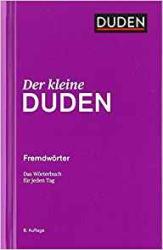 Der kleine Duden - Fremdwrter: Das Wrterbuch fr jeden Tag - фото обкладинки книги