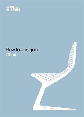 Design Museum How to Design a Chair - фото книги