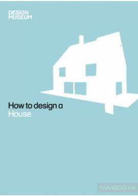 Книга Design Museum How to Design a House