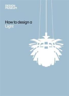 Книга Design Museum How to Design a Light