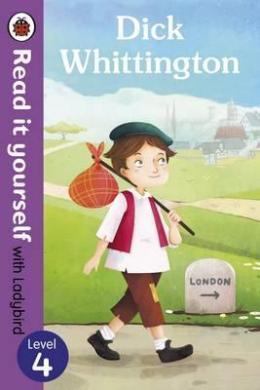 Dick Whittington - Read it yourself with Ladybird: Level 4 - фото книги
